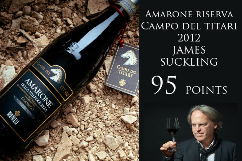 AMARONE CAMPO DEL TITARI 2012: 95 POINTS JAMES SUCKLING (2017/2018)